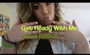 Get Ready With Me|Work Time