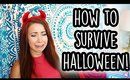 How To Survive HALLOWEEN