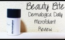 Beauty Bite: Dermalogica Daily Microfoliant Review