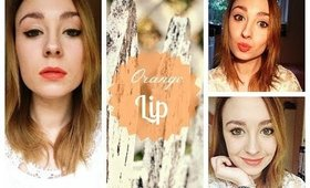 Orange Lips Makeup Tutorial | Spring - Summer 2014