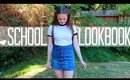 Back to School Lookbook for 2017!