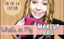 Makeup I Carry With Me | On The Go Edition