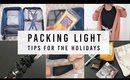 11 PACKING TIPS FOR HOLIDAY VACATION | ANN LE