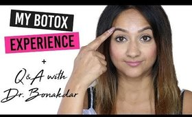 My Botox Experience + Q&A with Dr. Bonakdar