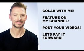 PAY IT FORWARD. YOUR CONTENT ON MY CHANNEL! LETS CREATE SOMETHING AMAZING!