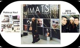 Reloaded: IMATS 2015 Los Angeles Haul