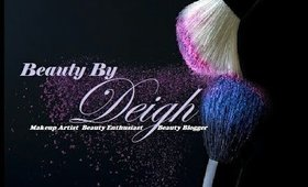 Beauty By Deigh: Back to the Basics! Beginner Friendly Smokey Eye Ed