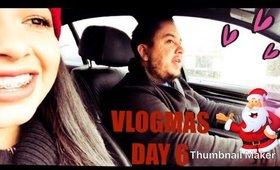 VLOGMAS DAY 6 ☃️🎄🎁🎅🏻🤶🏻
