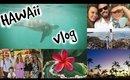 VLOG | A Week in Hawaii