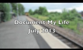 Document Your Life - July 2013