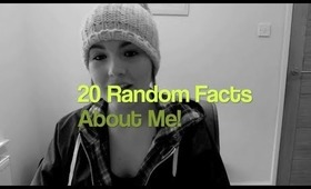 TAG!: 20 Random Facts About Me!
