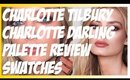 CHARLOTTE TILBURY CHARLOTTE DARLING PALETTE REVIEW/ SWATCHES!