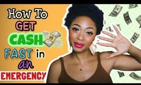 FINANCE: How To Get Cash Fast in an Emergency (5 WAYS) + Tips