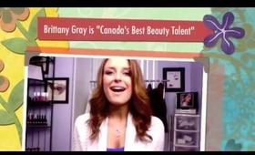 Canada's Best Beauty Talent Audition Video -Brittany Gray