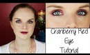 Tutorial Tuesday | Cranberry Smoke/How To Wear Red Eyeshadow
