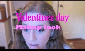 Valentines Day Makeup Look