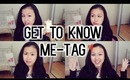 Get To Know Me-tag « Favorites, Future etc! »