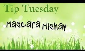 Tip Tuesday: Mascara Mishap