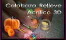 Uñas a Relieve Acrílico Calabaza 3D Thanksgiving :::... ☆ Jennifer Perez of Mystic Nails ☆