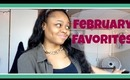 February Favorites (oops am I late?)