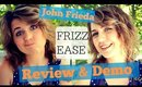 John Frieda Frizz Ease Haircare Review and Demo