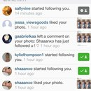 Shaaanxo followed he fanpage i made for her on instagram