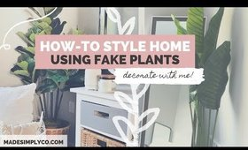 How-to Style Artificial Plants | Decorate With Me ft. Nearly Natural