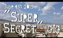 "VLOG | June 4th 2015 - ""Super secret"" gig | Queen Lila"