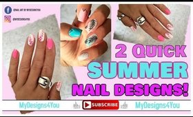 2 Quick Nail Art Designs for summer  ♥