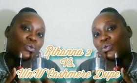 Rihanna 2 vs. WNW Cashmere Dupe