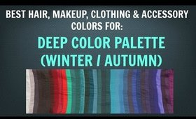 Deep Winter & Deep Autumn Color Palette: Neutral Skin Tone Makeup and Hair Colors - Color Analysis