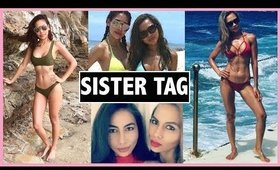 SISTER TAG  FT. Kitch ♡ | Karren Mitzelle