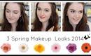 3 Spring Makeup Looks 2014