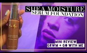 Shea Moisture Weightless Shea Serum Foundation // Mini Review