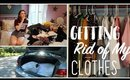 How I Get Rid of My Clothing!