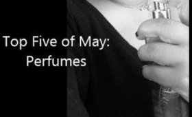 Top 5 of May: Perfumes,Body Mist,Body Spray.