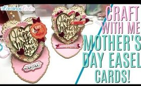 Mother's Day Cards Process Video in Real Time using Anna Griffin Dies, Heart Easel Card