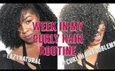 A REALISTIC Week In My Natural Hair Routine for Hair GROWTH #LazyNatural