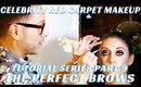 Building the Perfect Brow Tutorial   Celebrity Red Carpet Series pt. 9 - mathias4makeup