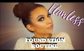 FLAWLESS FACE | CURRENT FOUNDATION ROUTINE | MissToniTone