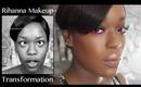 Rihanna Makeover | Transformation