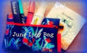 ♡ June Ipsy Bag ♡