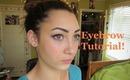 Eyebrow Tutorial!