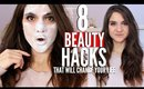 8 BEAUTY HACKS That Will CHANGE Your LIFE !!