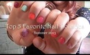 Top 5 Favorite Summer Nail Polishes