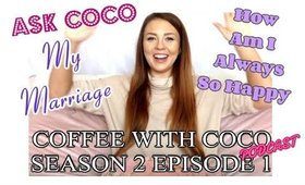 Coffee With Coco - Season 2 Ep 1 - My Marriage Predictions, Am I Single etc