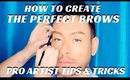 PRO ARTIST TIPS AND TRICKS FOR CREATING THE PERFECT BROW STEP BY STEP- karma33