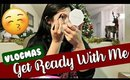 GET READY WITH ME   Vlogmas Day 7