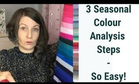 3 Steps of Seasonal Colour Analysis - Process Based On Science, Logic and Objectivity