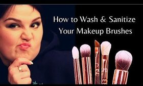 How to Wash and Sanitize Your Makeup Brushes at Home | Makeup Artist Tips!